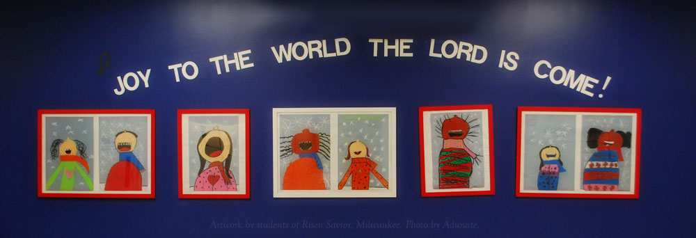 Artwork by students of Risen Savior Lutheran School, Milwaukee, WI